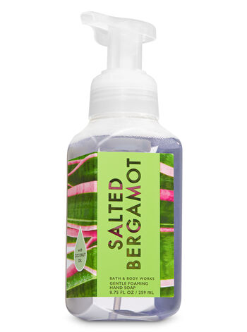 Salted Bergamot Gentle Foaming Hand Soap - Bath And Body Works