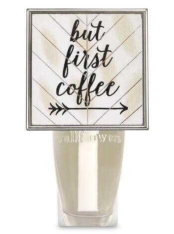 But First Coffee Wallflowers Fragrance Plug