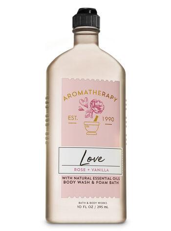 Love — Rose & Vanilla Body Wash & Foam Bath - Bath And Body Works