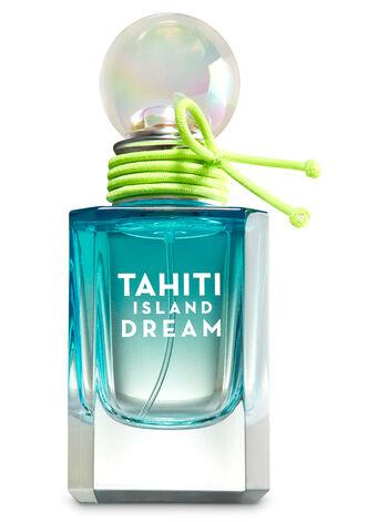 Signature Collection Tahiti Island Dream Eau de Parfum - Bath And Body Works