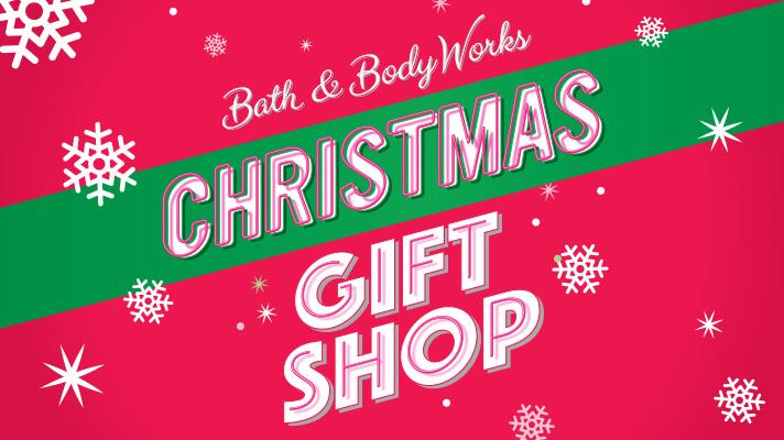 Bath & Body Works. Christmas Gift Shop.