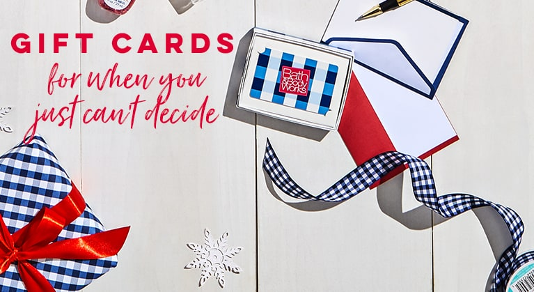 Gift cards for when you just can't decide.