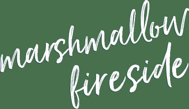 Marshmallow Fireside