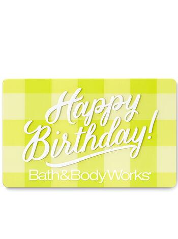 Happy Birthday Gift Card Bath Body Works