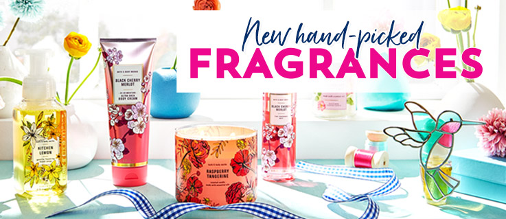 New hand-picked fragrances.