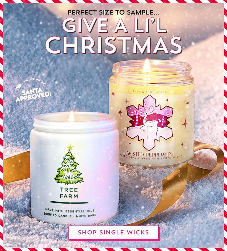Perfect size to sample. Give a li'l Christmas! Shop single wicks.