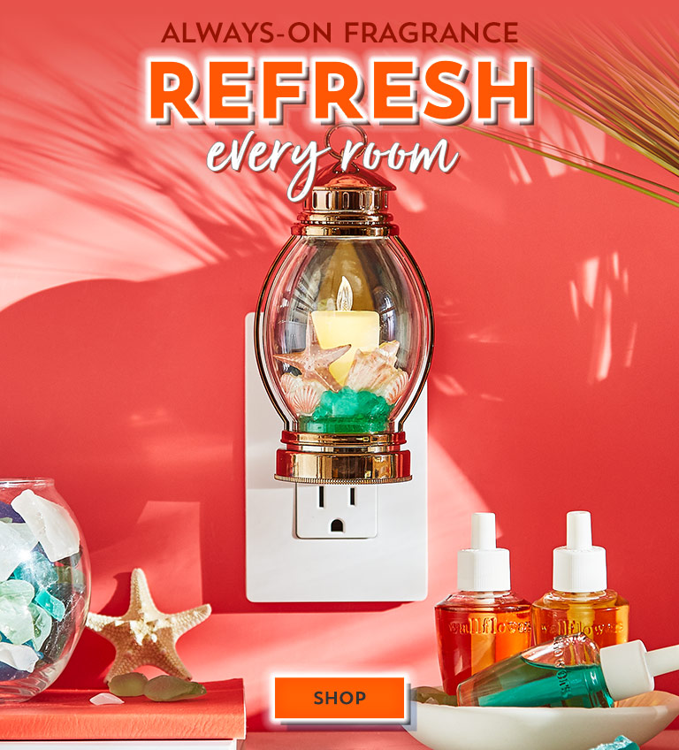 Always-on fragrance: Refresh every room. Shop now.