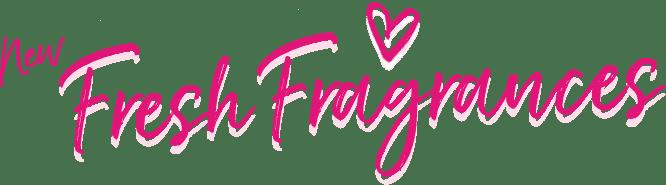 New Fresh Fragrances