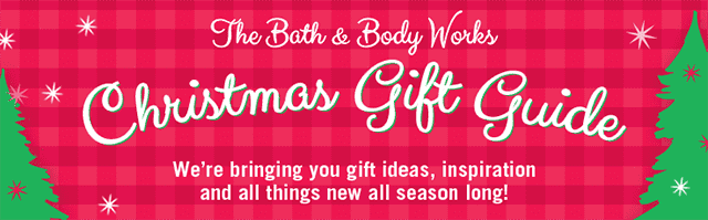 The Bath & Body Works Christmas Gift Guide. We're bringing you gift ideas, inspiration and all things new all season long!