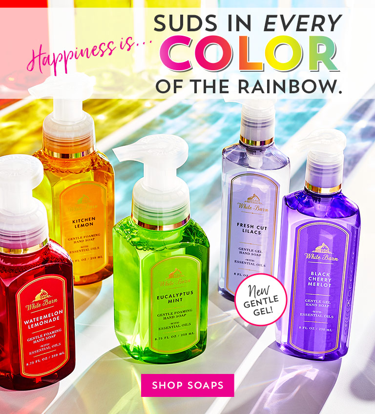 Happiness is…suds in every color of the rainbow. Shop soaps.