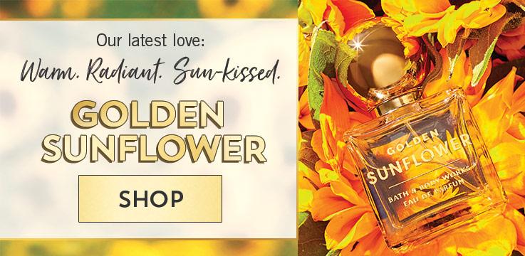 Our latest love: Warm. Radiant. Sun-kissed. Golden Sunflower. Shop.