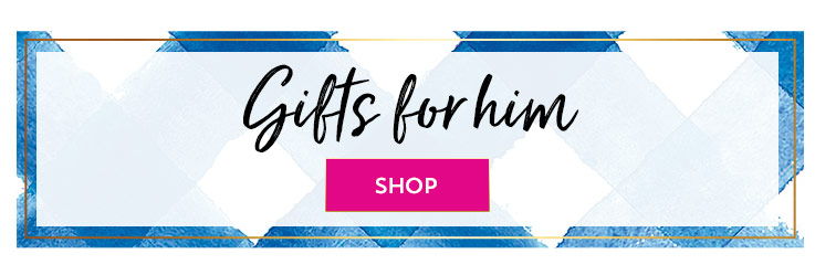 Shop gifts for him.