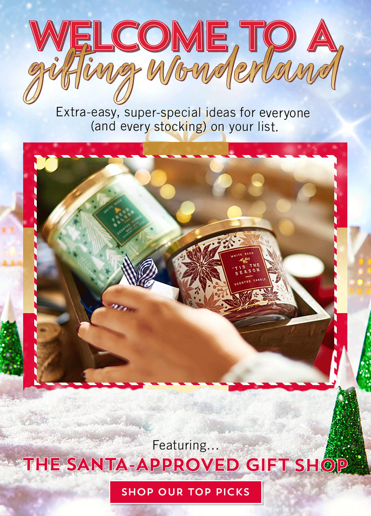 Welcome to a gifting wonderland. Extra-easy, super-special ideas for everyone (and every stocking) on your list.
