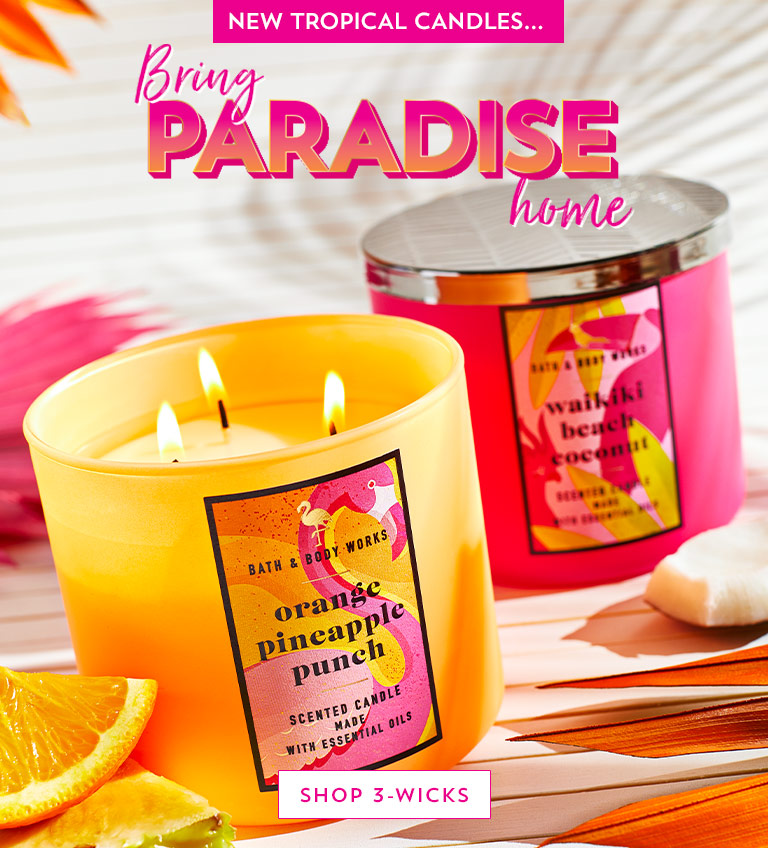New tropical candles…Bring paradise home. Shop now.