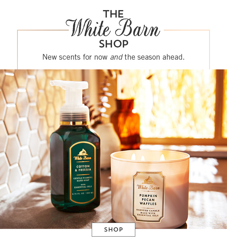 The White Barn Shop. New scents for now and the season ahead. Shop.