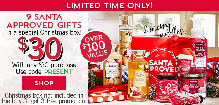 Limited time only! 9 Santa approved gifts in a special Christmas box. $30 with any $30 purchase. Use code PRESENT. Over $100 value. 2 merry candles! Christmas box not included in the buy 3, get 3 free promotion. Shop now.