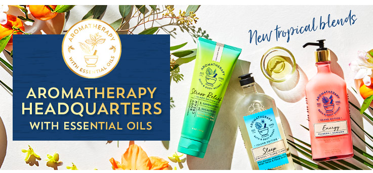 Aromatherapy Headquarters with essential oils. Now in new tropical blends.
