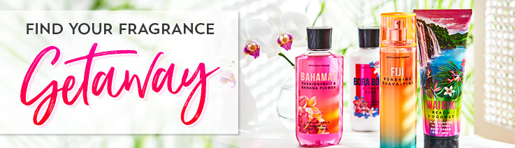 Find your fragrance getaway.