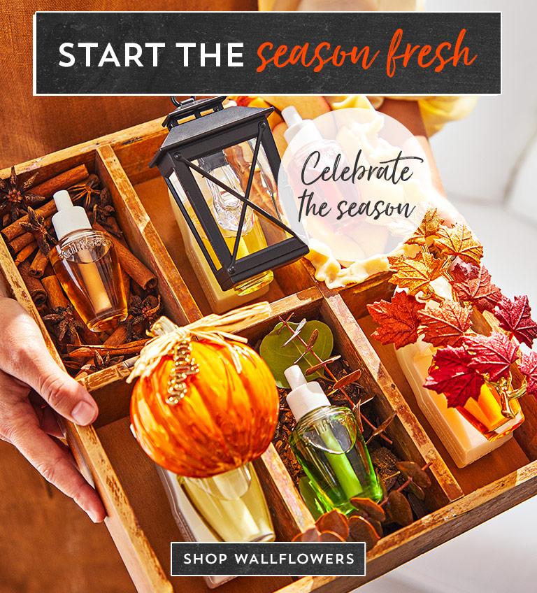 Start the season fresh. Most loved. Celebrate the season. Freshen up for fall. Shop Wallflowers.