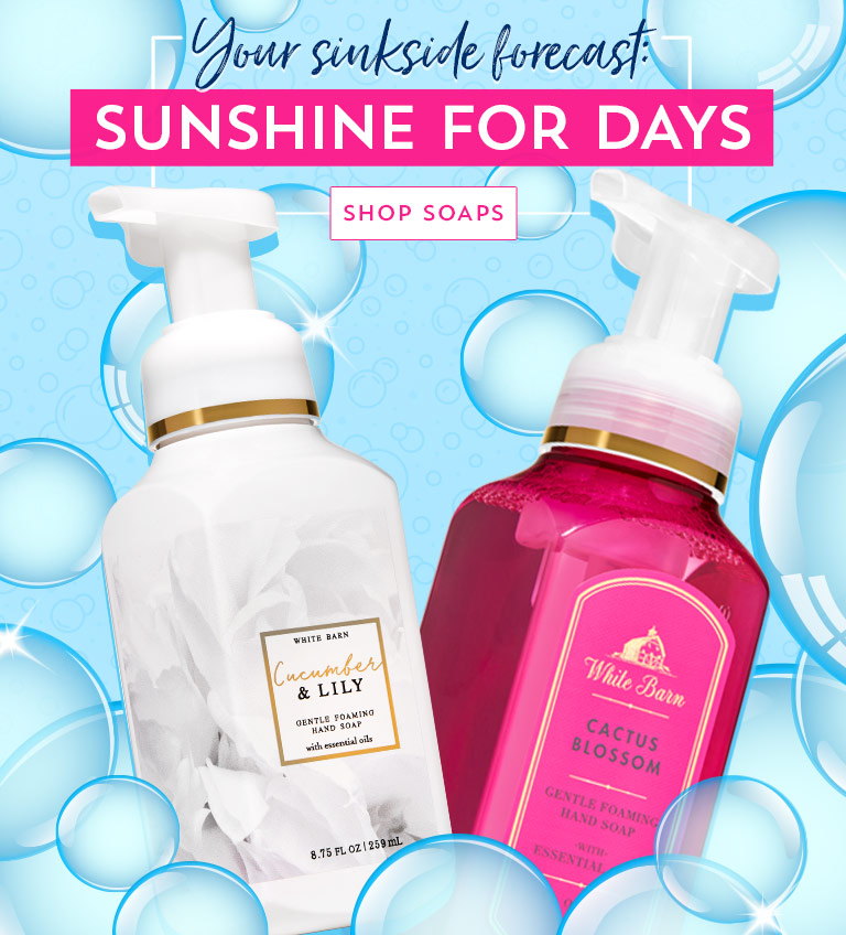 Your sinkside forecast: sunshine for days. Shop soaps.