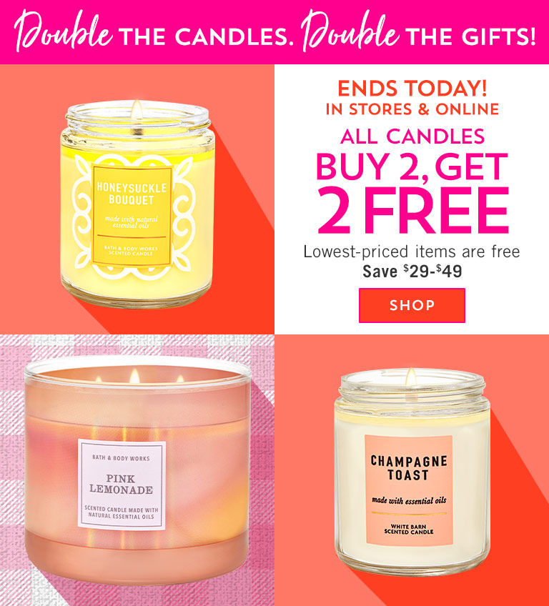 Double the candles. Double the gifts! Ends today! In stores & online! All candles buy 2, get 2 free. Lowest-priced items are free. Save $29-$49. Shop now.