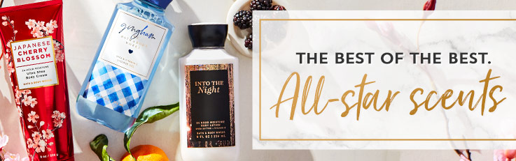 The best of the best. All-star scents.