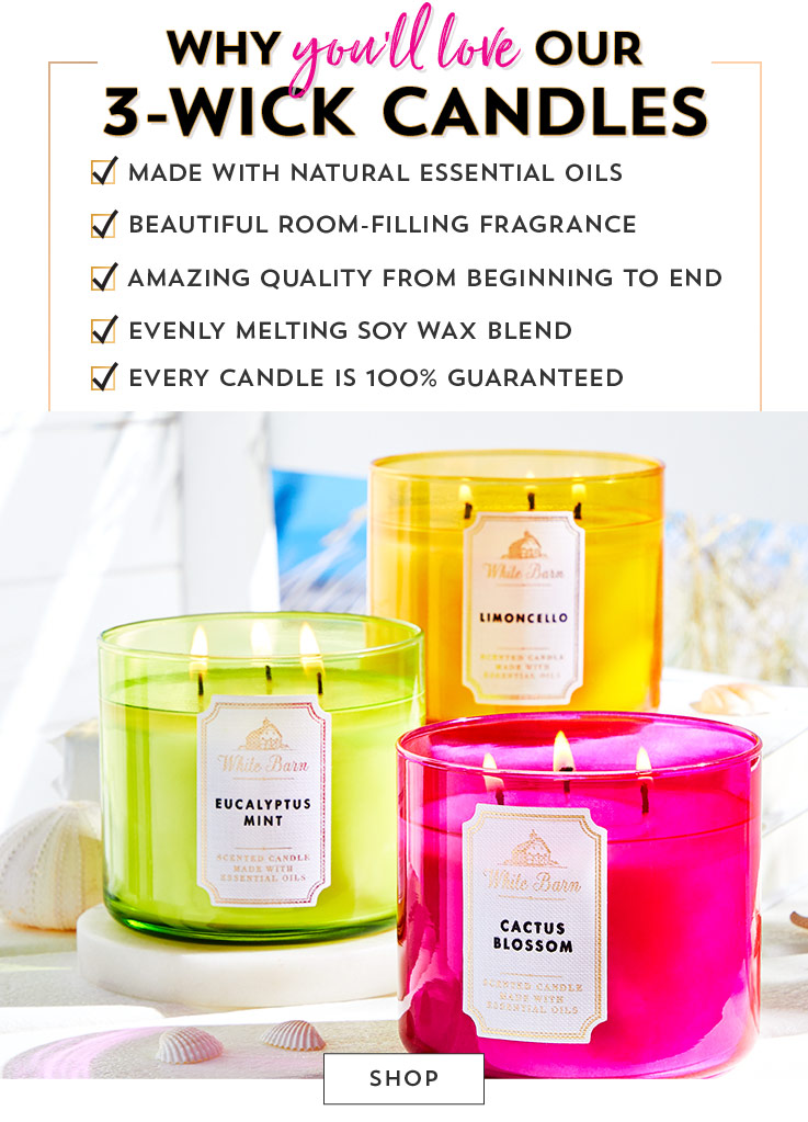 Why you'll love our 3-wick candles: Made with natural essential oils. Beautiful room-filling fragrance. Amazing quality from beginning to end. Evenly melting soy wax blend. Every candle is 100% guaranteed. Shop now.