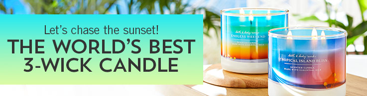 Let's chase the sunset! The world's best 3-wick candle.