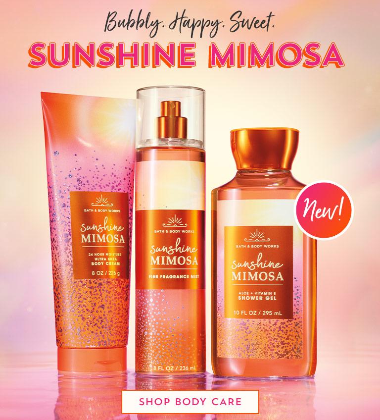 Bubbly. Happy. Sweet. New Sunshine Mimosa. Shop body care.