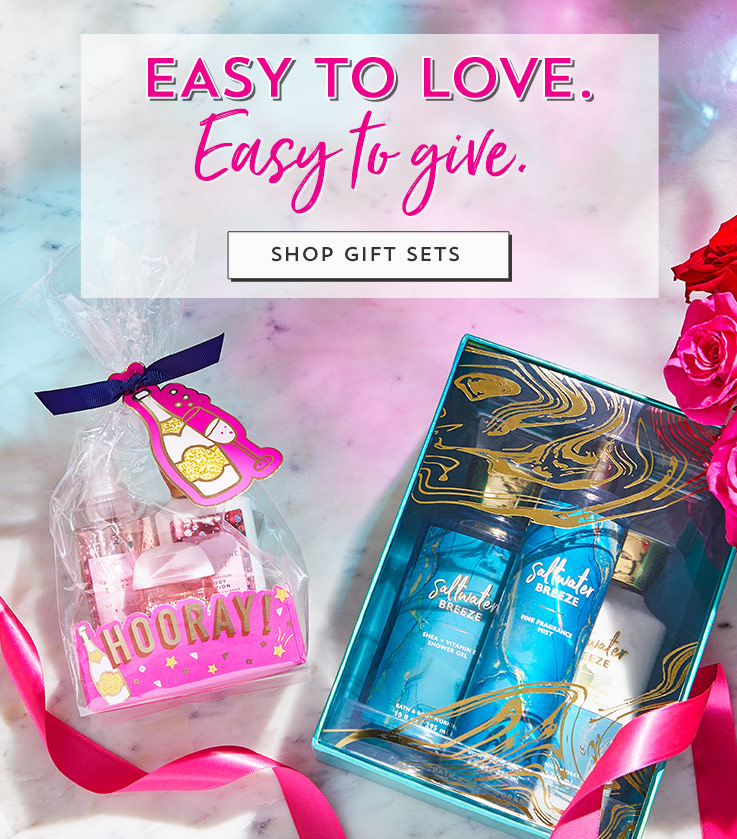 Easy to love. Easy to give. Shop gift sets.