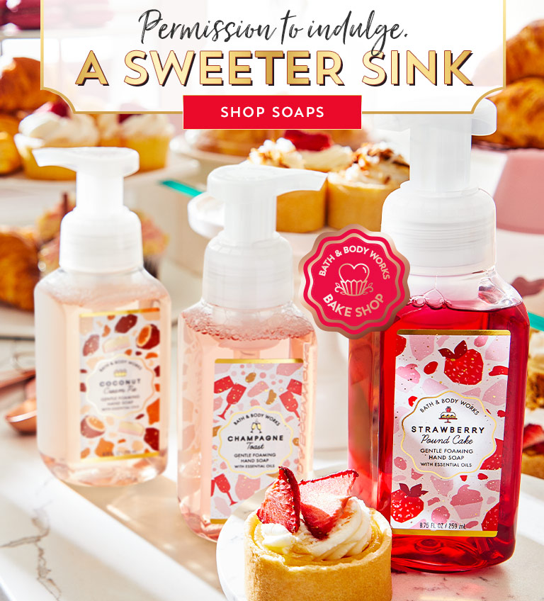 Permission to indulge. A sweeter sink. Shop soaps.